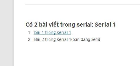 Hiển thị các bài viết trong cùng serial không dùng plugin
