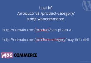 Hướng dẫn xóa product, product-category trong đường dẫn của woocommerce