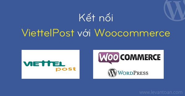 Plugin kết nối ViettelPost với Woocommerce