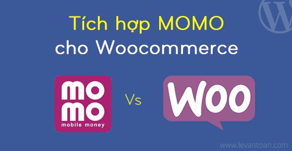 Plugin tích hợp thanh toán Momo cho WooCommerce